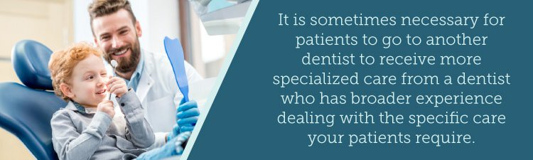 receive specialized dental care